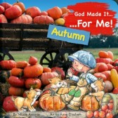 God Made It for Me: Autumn