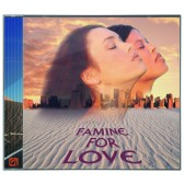 Famine for Love