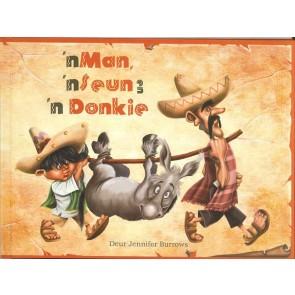 'n Man, 'n Seun en 'n Donkie