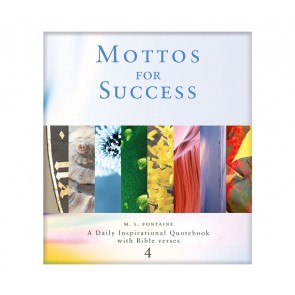 Mottos for Success - Volume 4 with Bible Scriptures