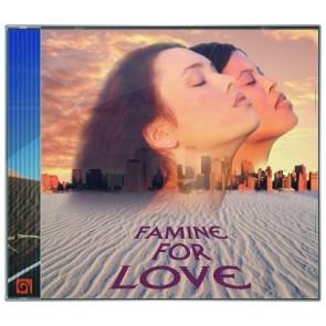 Famine for Love