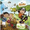 Jesus and Me: My Body, My World